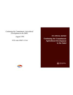 Primary view of object titled 'OTA Special Report: Continuing the Commitment: Agricultural Development in the Sahel'.
