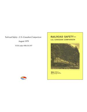 Primary view of object titled 'Railroad Safety—U.S.-Canadian Comparison'.