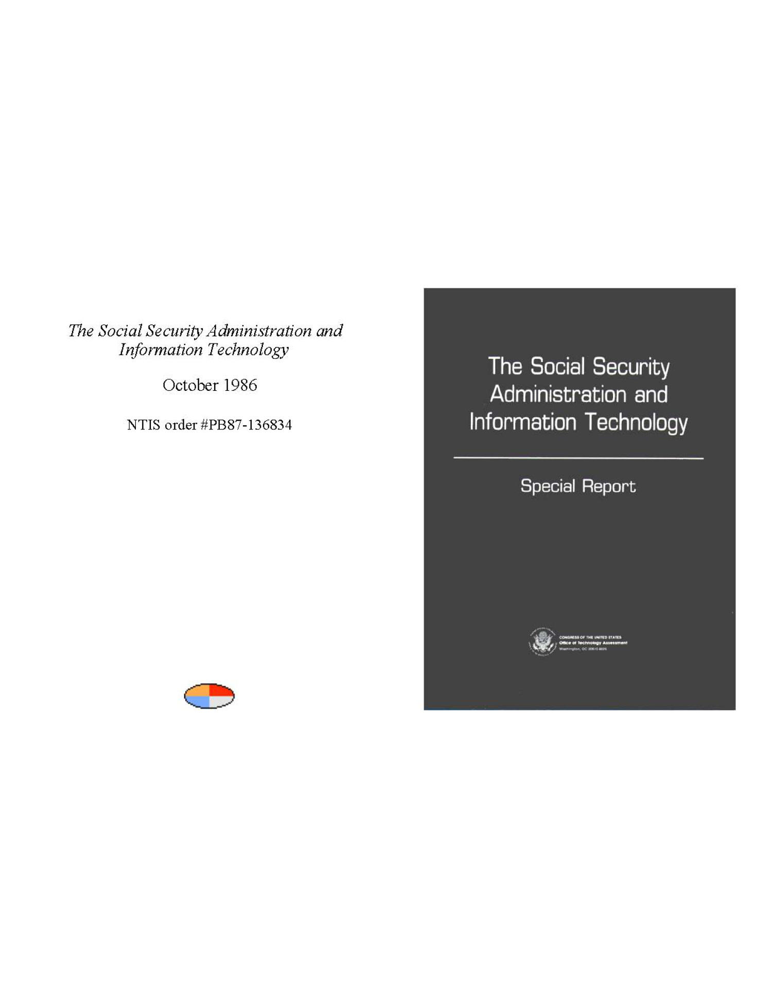 The Social Security Administration and information technology: special report                                                                                                      Front Cover