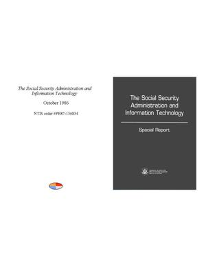 Primary view of object titled 'The Social Security Administration and information technology: special report'.