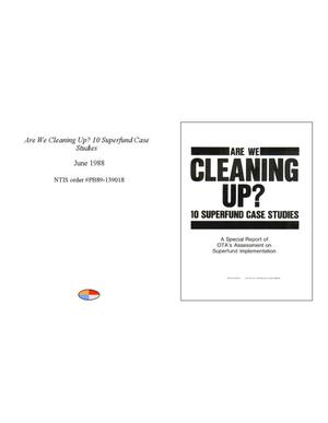 Primary view of object titled 'Are we cleaning up?: 10 Superfund case studies: a special report of OTA's assessment on Superfund implementation'.