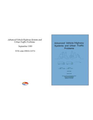 Primary view of object titled 'Advanced Vehicle/Highway Systems and Urban Traffic Problems'.