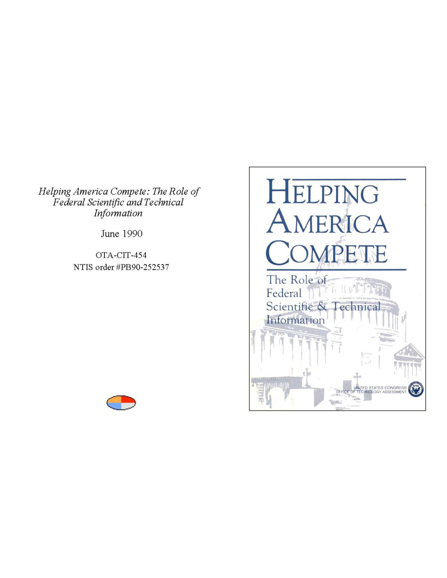 Helping America Compete: The Role of Federal Scientific and Technical Information                                                                                                      Front Cover
