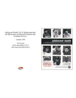 Adolescent Health, Volume 2: Background and the Effectiveness of Selected Prevention and Treatment Services