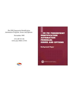 Primary view of object titled 'The FBI Fingerprint Identification Automation Program: Issues and Options'.