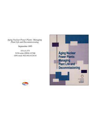 Primary view of object titled 'Aging Nuclear Power Plants: Managing Plant Life and Decommissioning'.