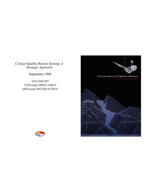 Primary view of object titled 'Civilian Satellite Remote Sensing: A Strategic Approach'.