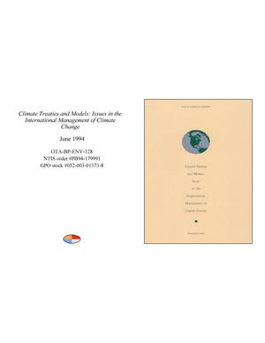 Climate Treaties and Models: Issues in the International Management of Climate Change