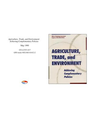 Agriculture, Trade, and Environment: Achieving Complementary Policies