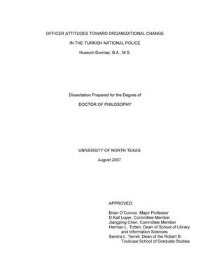 Primary view of object titled 'Officer attitudes toward organizational change in the Turkish National Police.'.
