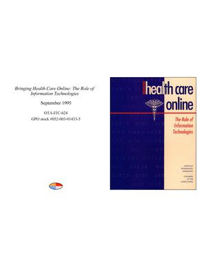 Primary view of object titled 'Bringing Health Care Online: The Role of Information Technologies'.