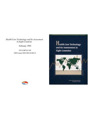 Primary view of object titled 'Health Care Technology and Its Assessment in Eight Countries'.