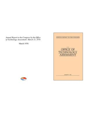 Primary view of object titled 'Annual Report to the Congress by the Office of Technology Assessment: March 15, 1976'.