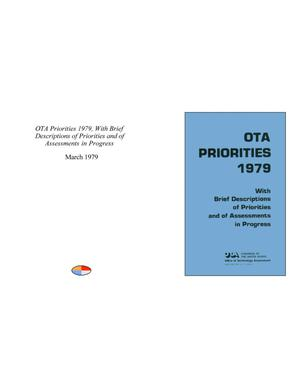 Primary view of object titled 'OTA Priorities 1979, With Brief Descriptions of Priorities and of Assessments in Progress'.