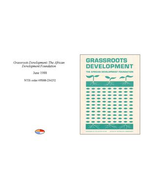 Primary view of object titled 'Grassroots Development: The African Development Foundation'.