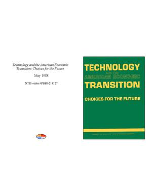 Primary view of object titled 'Technology and the American Economic Transition: Choices for the Future'.