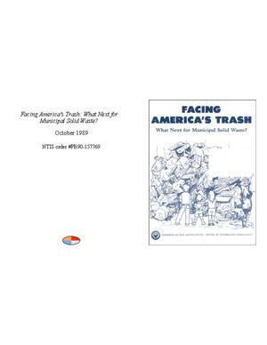 Primary view of object titled 'Facing America's Trash: What Next for Municipal Solid Waste?'.