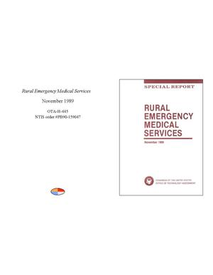Primary view of object titled 'Rural Emergency Medical Services: special report'.