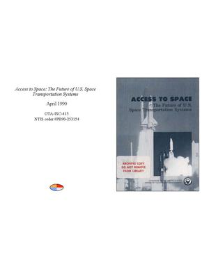 Primary view of object titled 'Access to Space: The Future of U.S. Space Transportation Systems'.