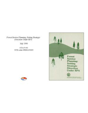 Primary view of object titled 'Forest Service Planning: Setting Strategic Direction Under RPA'.