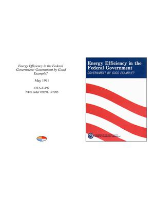 Primary view of object titled 'Energy Efficiency in the Federal Government: Government by Good Example?'.