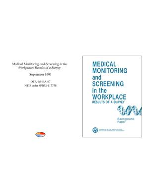 Primary view of object titled 'Medical Monitoring and Screening in the Workplace: Results of a Survey'.