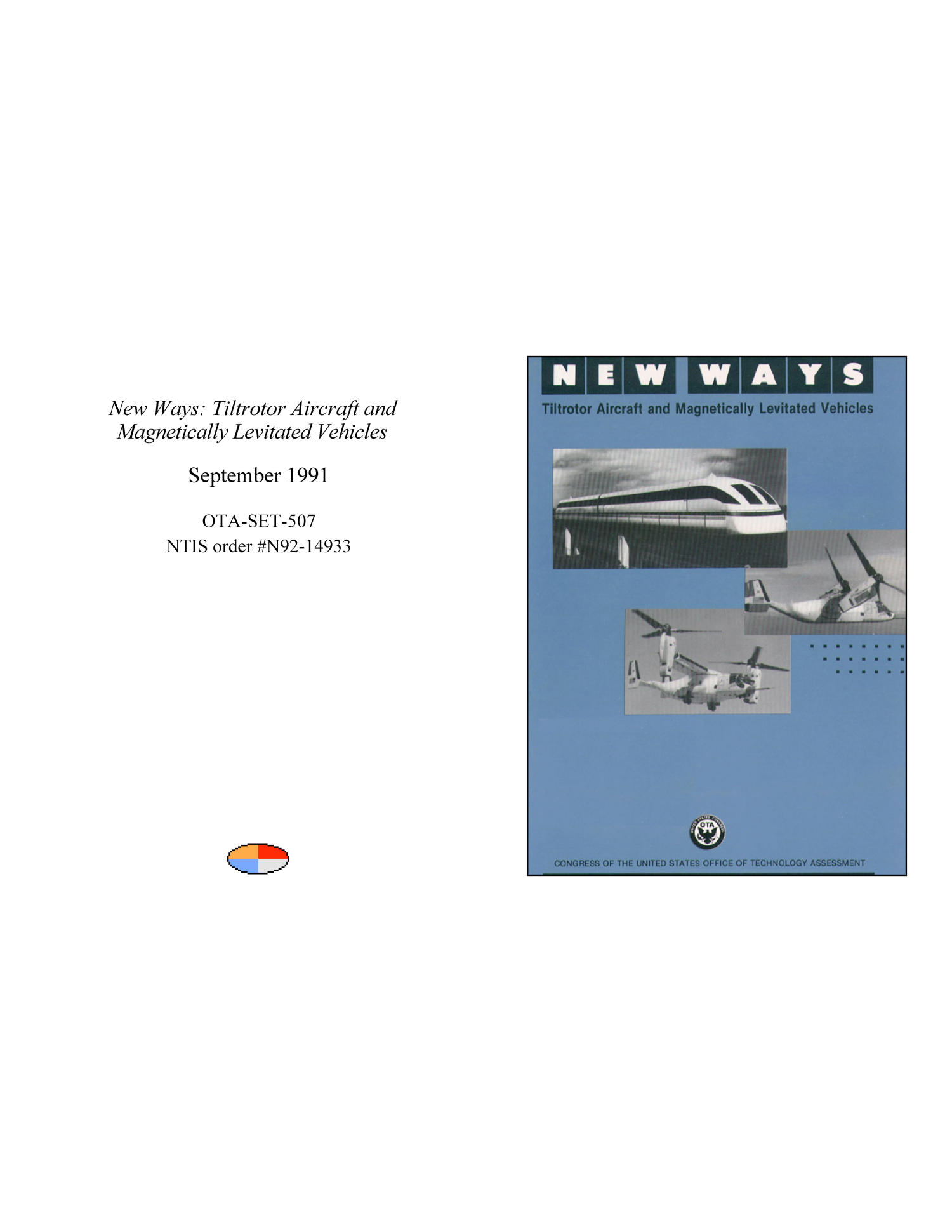 New Ways: Tiltrotor Aircraft and Magnetically Levitated Vehicles                                                                                                      Front Cover