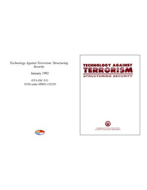 Primary view of object titled 'Technology Against Terrorism: Structuring Security'.