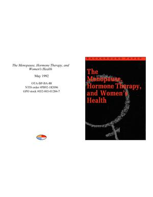 Primary view of object titled 'The Menopause, Hormone Therapy, and Women's Health'.