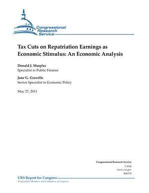Tax Cuts on Repatriation Earnings as Economic Stimulus: An Economic Analysis