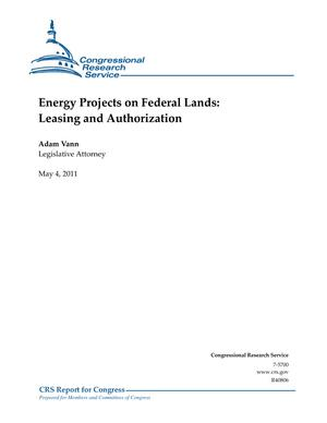 Energy Projects on Federal Lands: Leasing and Authorization