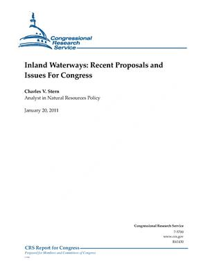 Inland Waterways: Recent Proposals and Issues For Congress