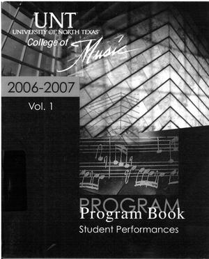 College of Music program book 2006-2007 Student Performances Vol. 1