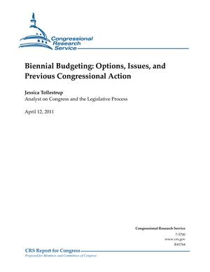 Biennial Budgeting: Options, Issues, and Previous Congressional Action
