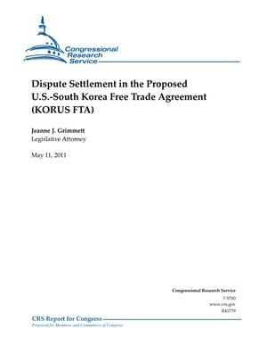Dispute Settlement in the Proposed U.S.-South Korea Free Trade Agreement (KORUS FTA)