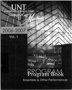 Primary view of object titled 'College of Music program book 2006-2007 Ensemble Performances Vol. 1'.
