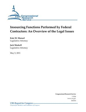 Insourcing Functions Performed by Federal Contractors: An Overview of the Legal Issues