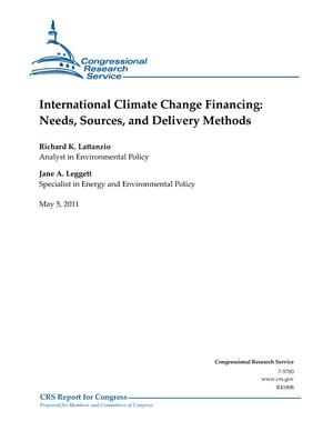 International Climate Change Financing: Needs, Sources, and Delivery Methods