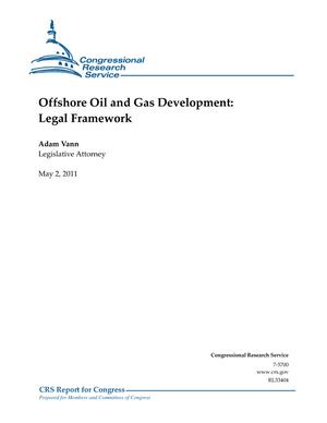Offshore Oil and Gas Development: Legal Framework