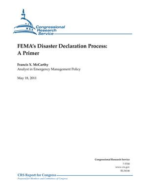 FEMA's Disaster Declaration Process: A Primer