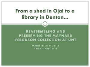 From a Shed in Ojai to a Library in Denton: Reassembling and Preserving the Maynard Ferguson Collection at UNT [Presentation]