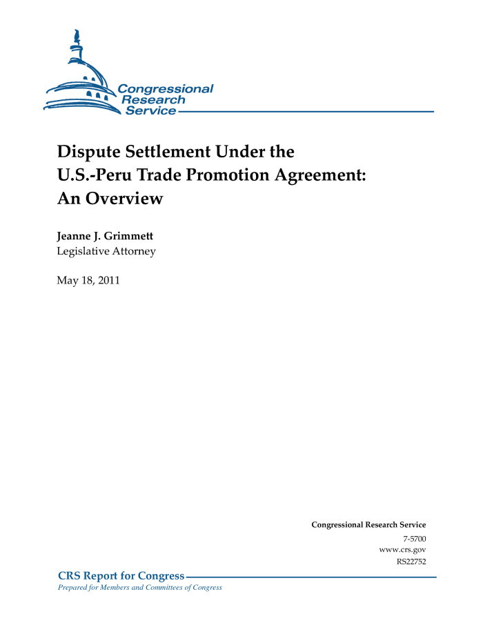 Dispute Settlement Under The Us Peru Trade Promotion Agreement An