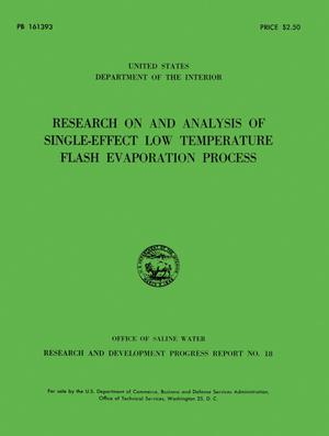 Primary view of object titled 'Research on and analysis of single-effect low temperature flash evaporation process'.