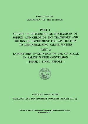 Survey of physiological mechanisms of sodium and chloride ion transport and design of experiment for application to demineralizing saline waters.