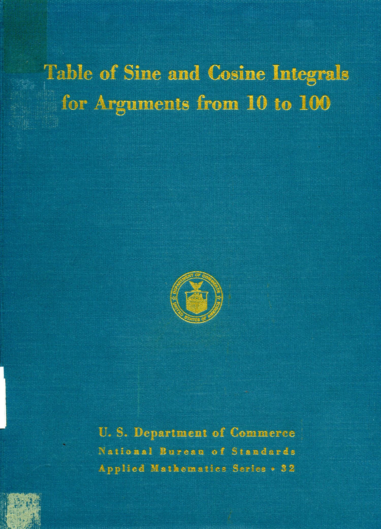 Table of sine and cosine integrals for arguments from 10 to 100                                                                                                      Front Cover