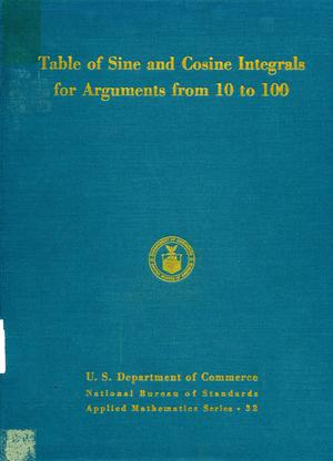 Primary view of object titled 'Table of sine and cosine integrals for arguments from 10 to 100'.