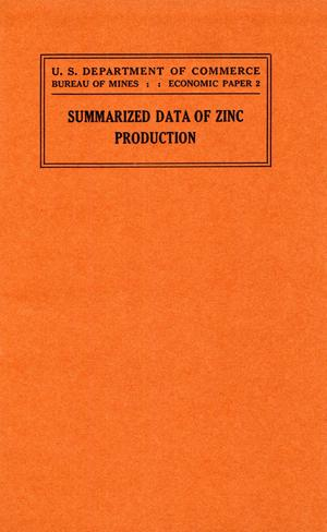 Primary view of object titled 'Summarized data of zinc production showing the relation of production in the United States to that of the world'.