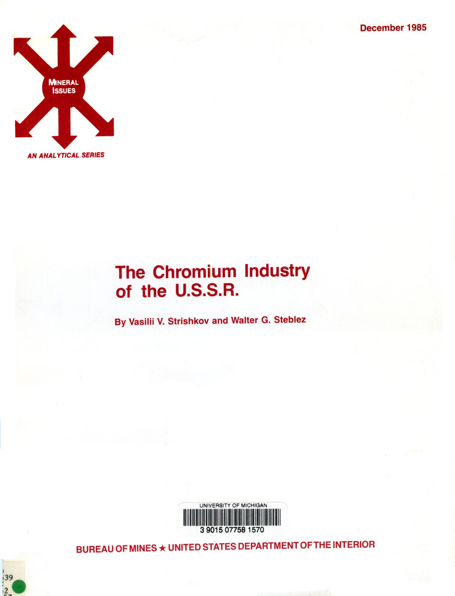 The Chromium Industry of the U.S.S.R.                                                                                                      Front Cover