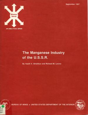 Primary view of object titled 'The Manganese Industry of the U.S.S.R.'.