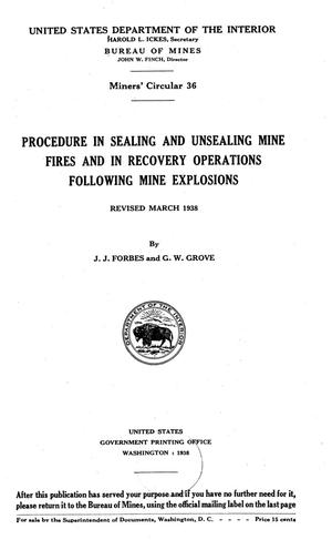 Procedure in sealing and unsealing mine fires and in recovery operations following mine explosions